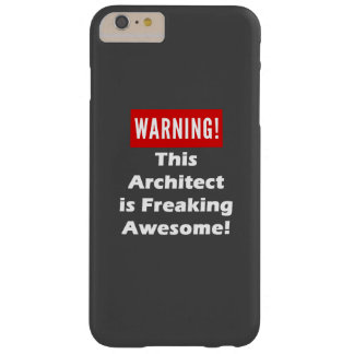 This Architect is Freaking Awesome! Barely There iPhone 6 Plus Case
