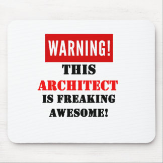This Architect is Freaking Awesome! Mouse Pad