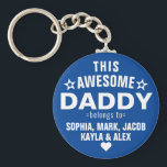 """This Awesome Daddy Belongs To Father's Day Blue Keychain<br><div class=""""desc"""">Personalized This Awesome Daddy Belongs To Star Father's Day Classic Blue Keychain Personalize it with the names of your kids.</div>"""