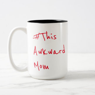 This Awkward Mom Mug