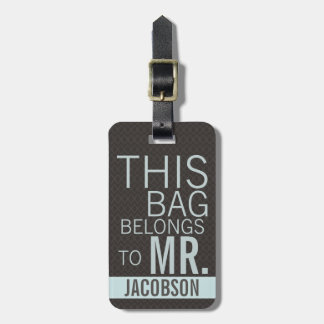 This Bag Belongs to MR Luggage Tag