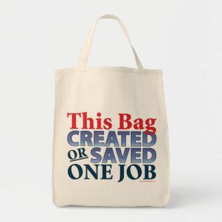 This Bag Created or Saved One Job