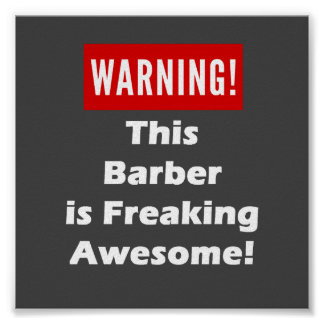 This Barber is Freaking Awesome! Poster