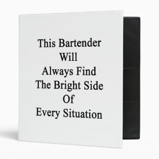 This Bartender Will Always Find The Bright Side Of Binder
