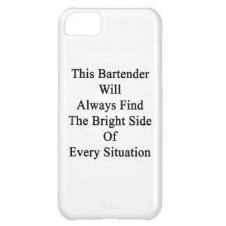 This Bartender Will Always Find The Bright Side Of Case For iPhone 5C