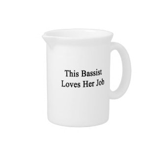 This Bassist Loves Her Job Drink Pitcher