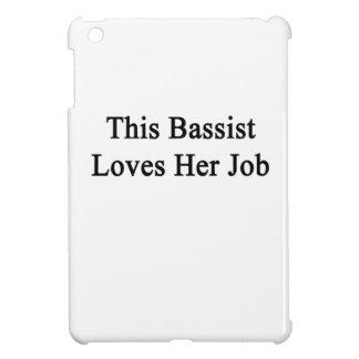 This Bassist Loves Her Job iPad Mini Cases