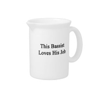 This Bassist Loves His Job Beverage Pitcher