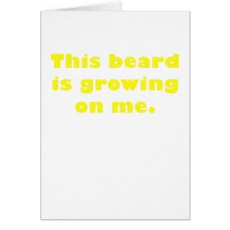 This Beard is Growing on Me Card