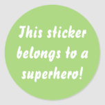 This Belongs To A Superhero Chartreuse Green Classic Round Sticker