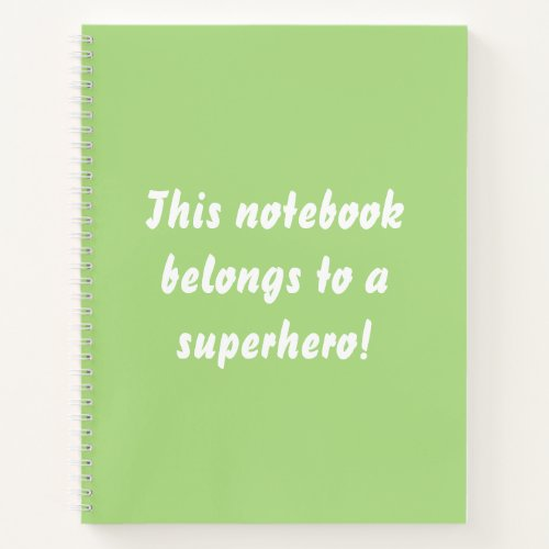 This Belongs To A Superhero Chartreuse Green Notebook