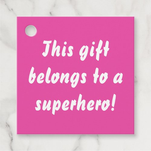 This Belongs To A Superhero Hot Pink Favor Tags