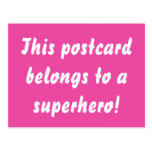 This Belongs To A Superhero Hot Pink & Gold Postcard