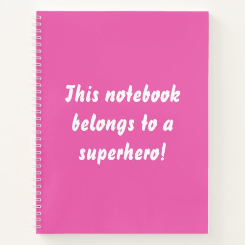 This Belongs To A Superhero Hot Pink Notebook