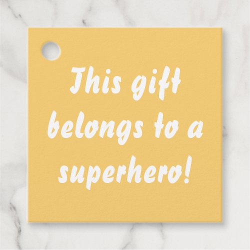 This Belongs To A Superhero Sunny Yellow Favor Tags