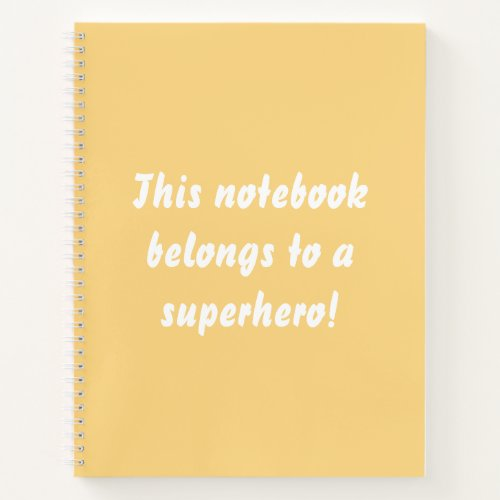 This Belongs To A Superhero Sunny Yellow Notebook