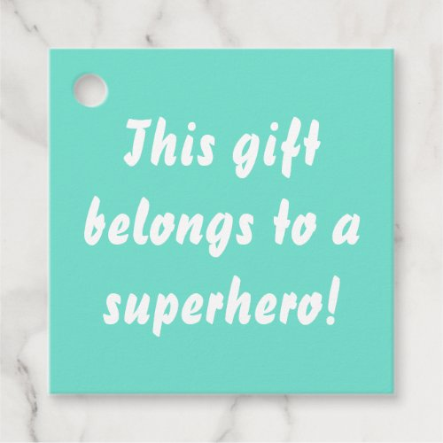 This Belongs To A Superhero Turquoise Blue Favor Tags