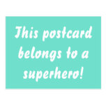 This Belongs To A Superhero Turquoise Blue & Gold Postcard