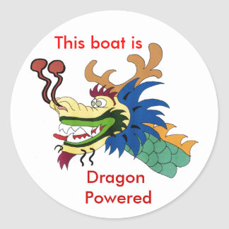 This boat is , Dragon Powered Classic Round Sticker