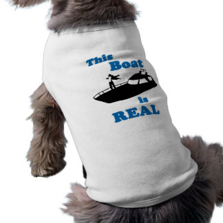 This Boat is Real Pet Tshirt