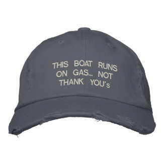 "This Boat Runs on Gas... Not ""Thank You' Embroidered Baseball Hat"