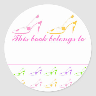 This Book Belongs To High Heel Shoes Classic Round Sticker