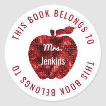 This Book Belongs To Personalized Teacher Apple Classic Round Sticker