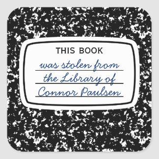 This Book Was Stolen Faux Composition Bookplate Square Sticker