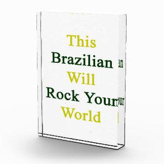 This Brazilian Will Rock Your World Acrylic Award