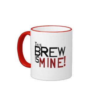 This Brew is Mine Coffee Mug