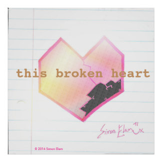 """This Broken Heart"" poster"