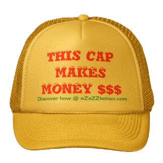 THIS CAP MAKES MONEY - How? @ eZaZZleMan.com Trucker Hat