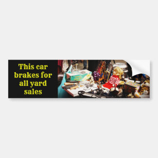 This Car Brakes for all Yard Sales Bumper Sticker