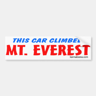 This car climbed Everest Bumper Sticker