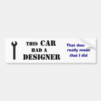 This car had a designer bumper sticker
