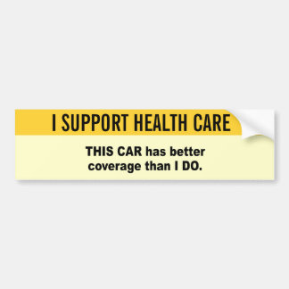 This car has better coverage than I do Car Bumper Sticker