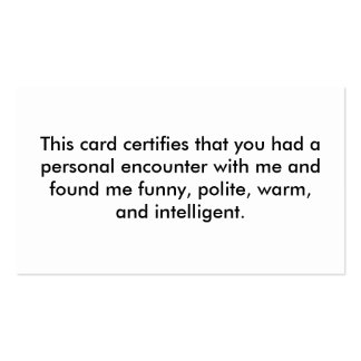 This card certifies that you had a personal enc... business cards