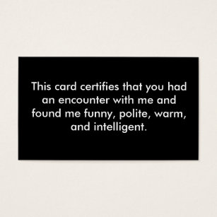 Joke business cards templates zazzle this card certifies that you had an encounter w colourmoves