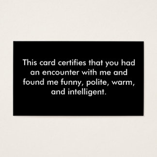 this card certifies that you had an encounter w