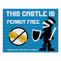 This Castle is Peanut Free Guarded by Knight Sign Poster