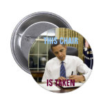 This Chair is Taken Obama 2012 Button