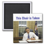 This Chair is Taken - Obama 2012 Magnet