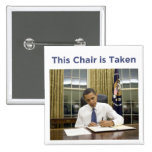 This Chair is Taken Obama 2012 Square Button