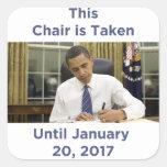 This Chair is Taken Until 1/20/2017 Obama Sticker