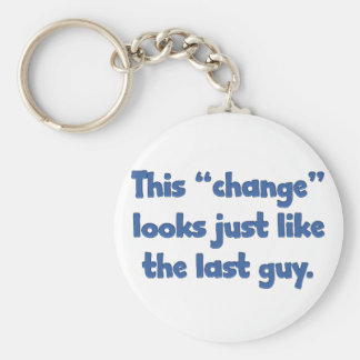 This change looks just like the last guy keychain