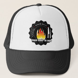 This chéf is hot trucker hat