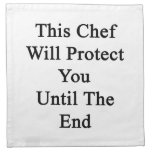 This Chef Will Protect You Until The End Cloth Napkin