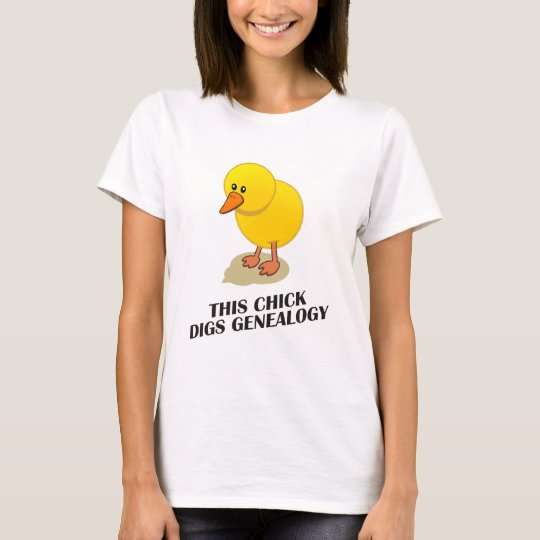 This Chick Digs Genealogy T-Shirt