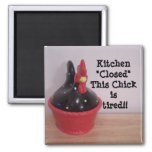 This Chick is tired!! 2 Inch Square Magnet