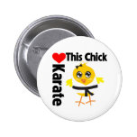This Chick Loves Karate Pinback Button